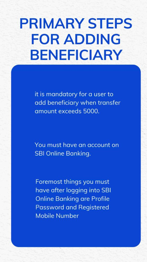 Primary Steps For Adding Beneficiary
