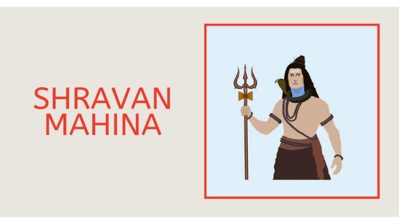 SHRAVAN MAHINA
