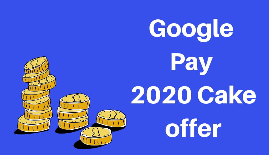 Google PAY 2020 Cake Offer | How To Collect All Stamps in 2020 Cake Offer