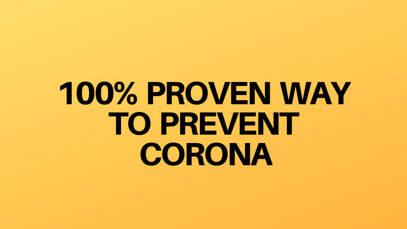 THE BEST WAY TO PREVENT CORONA