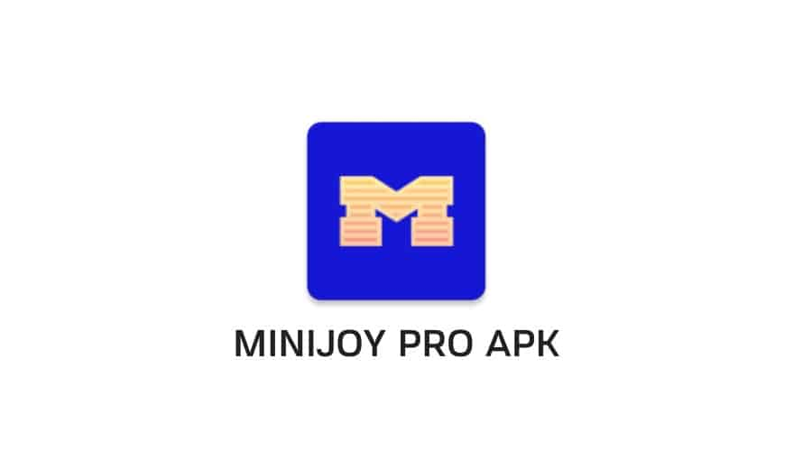 [51Rs] Minijoy Pro Apk& Minijoy Lite Apk Hack Refer And Earn