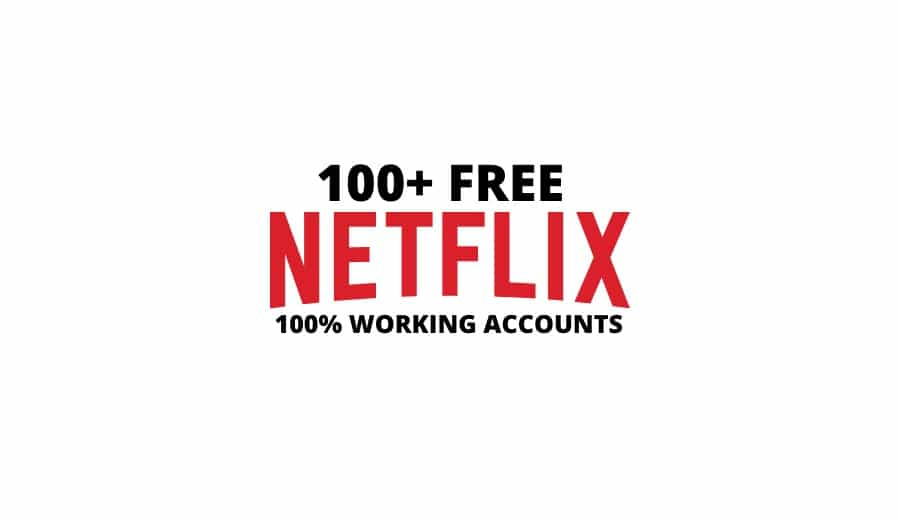 [April 2020] Free Netflix Accounts | 100% Active Netflix Accounts