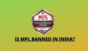 Is MPL Banned Why MPL Is Not On Playstore Is MPL Is Legit 1