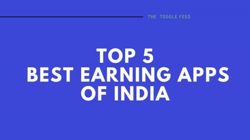 Top 5 Best Earning Apps Of April 2020 Earn Paytm Money