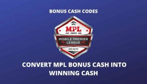 [Working] How To Convert MPL Bonus Cash Into Winning Cash 1