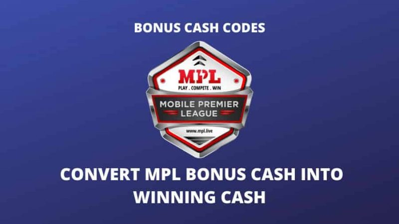 [Working] How To Convert MPL Bonus Cash Into Winning Cash?