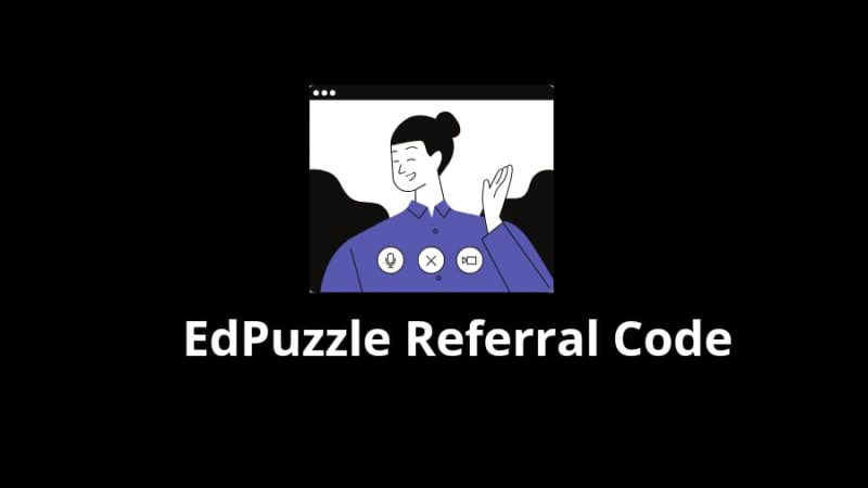 Edpuzzle Referral Code Latest Working Edpuzzle Referral Code 2020